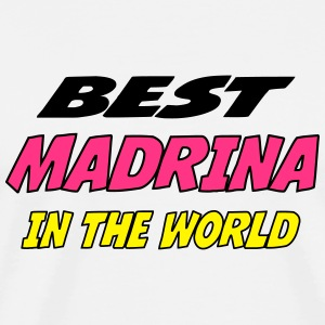 Best madrina in the world Delantales - Camiseta premium hombre