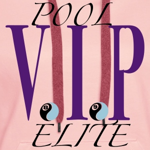 Pool Vip Elite T-Shirts - Frauen Premium Hoodie
