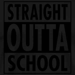 Straight Outta School Tabliers - T-shirt Premium Homme