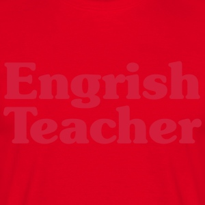 Engrish Teacher Hoodies & Sweatshirts - Men's T-Shirt