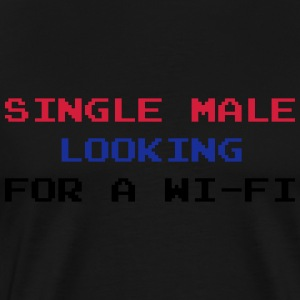 Single Male Looking for a Wi-Fi Hoodies & Sweatshirts - Men's Premium T-Shirt