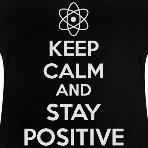Keep Calm Positive Langarmshirts - Baby T-Shirt