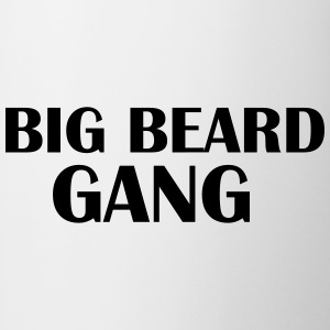 Big beard Gang Magliette - Tazza