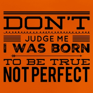 not perfect T-Shirts - Baby T-Shirt
