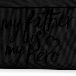 My father is my hero T-shirts - Ryggsäck för barn