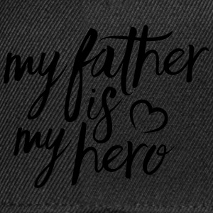 My father is my hero T-shirts - Snapbackkeps