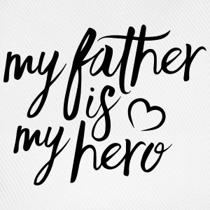 My father is my hero Tops - Baseball Cap