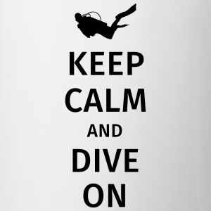 keep calm and dive on Camisetas - Taza