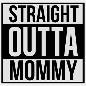Straight outta mommy Baby Bodysuits - Men's Premium T-Shirt