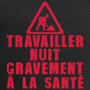 travailler nuit gravement sante citation Tee shirts - Sweat-shirt Homme Stanley & Stella