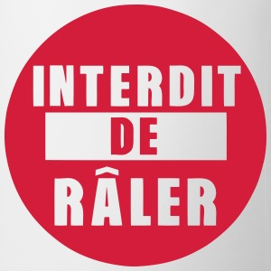 interdit de raler citation expression Vêtements de sport - Tasse