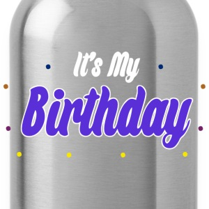 it's my birthday - Trinkflasche