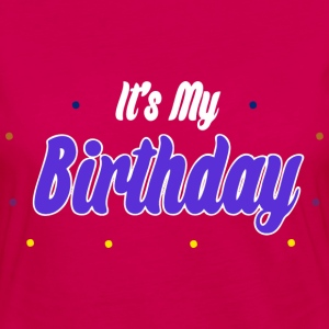 it's my birthday - Frauen Premium Langarmshirt