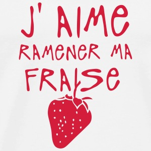 aime ramener ma fraise citation expressi Tabliers - T-shirt Premium Homme