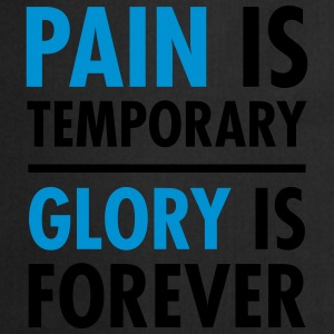 Pain Is Temporary - Glory Is Forever Camisetas - Delantal de cocina