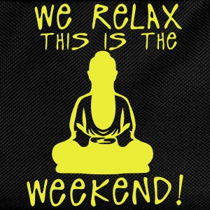we relax this is the weekend zen buddha Tee shirts - Sac à dos Enfant