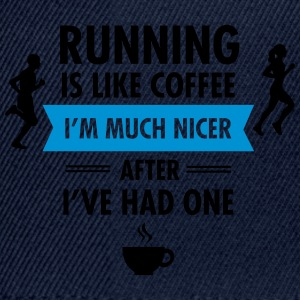 Running Is Like Coffee... Tee shirts - Casquette snapback