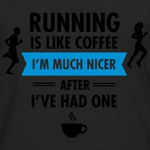 Running Is Like Coffee... Tee shirts - T-shirt manches longues Premium Homme