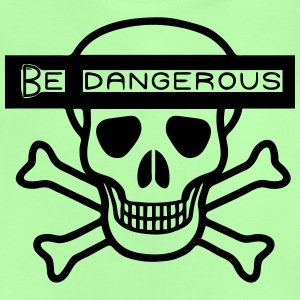 Be Dangerous Shirts - Baby T-Shirt