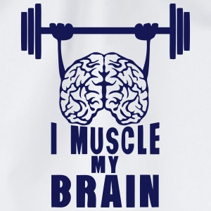 i muscle my brain quote Shirts - Drawstring Bag