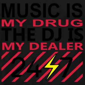 music is my drug the dj is my dealer techno house Tops - Männer Premium T-Shirt