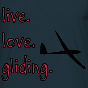 live love gliding tshirt Hoodies & Sweatshirts - Men's T-Shirt