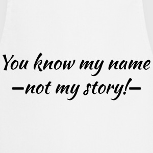 You know my name...ot my story! T-skjorter - Kokkeforkle