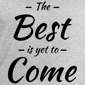 The best is yet to come T-shirts - Sweatshirt herr från Stanley & Stella