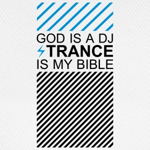 God is a DJ Trance is my bible Festival Culture T-Shirts - Baseballkappe