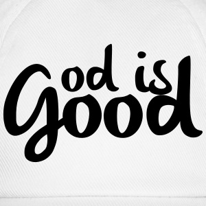 God is good T-shirts - Baseballcap