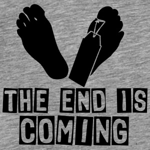 the end is coming foot das ende kommt Pullover & Hoodies - Männer Premium T-Shirt