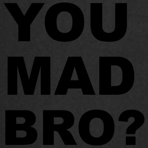 You Mad Bro? Mugs & Drinkware - Cooking Apron