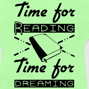 Time for Reading & Dreaming Shirts - Baby T-Shirt