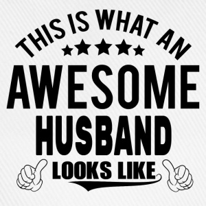 THIS IS WHAT AN AWESOME HUSBAND LOOKS LIKE T-Shirts - Baseball Cap