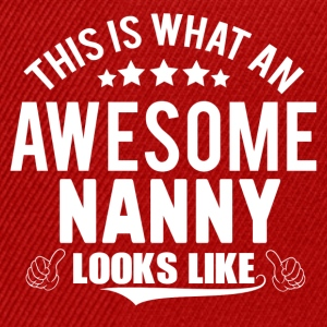 THIS IS WHAT AN AWESOME NANNY LOOKS LIKE T-Shirts - Snapback Cap