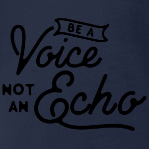 Be a voice not an echo Camisetas - Body orgánico de maga corta para bebé