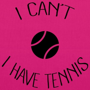 I can't I have Tennis Sweat-shirts - Sac en tissu biologique