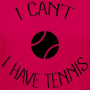 I can't I have Tennis Sweat-shirts - T-shirt manches longues Premium Femme