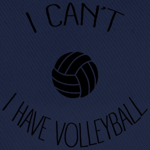 I can't I have Volleyball Tabliers - Casquette classique