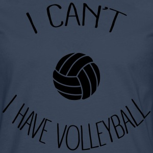 I can't I have Volleyball Tabliers - T-shirt manches longues Premium Homme