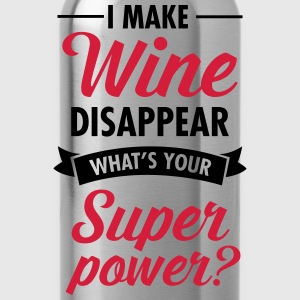 I Make WIne Disappear... T-Shirts - Water Bottle