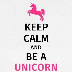 keep calm and be a unicorn Magliette - Cappello con visiera