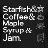 STARFISH & COFFEE & MAPLE SYRUP & JAM T-Shirts - Men's T-Shirt