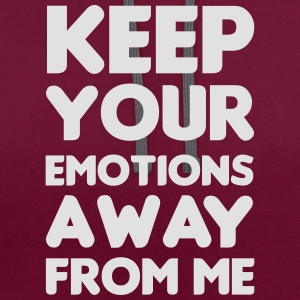Keep your emotions away Tops - Contrast Colour Hoodie