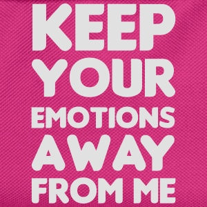 Keep your emotions away Tops - Kids' Backpack
