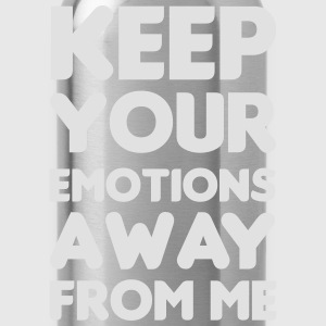 Keep your emotions away Tops - Water Bottle