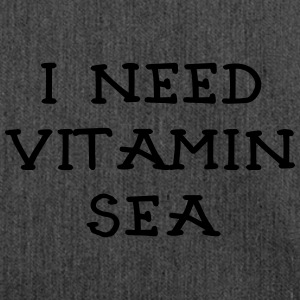 I NEED VITAMIN SEA_v2 T-Shirts - Schultertasche aus Recycling-Material