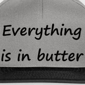 Denglisch - Everything is in butter - Snapback Cap