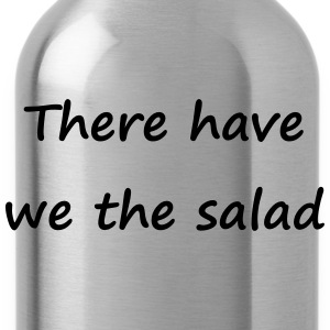 Denglisch - There have we the salad - Trinkflasche