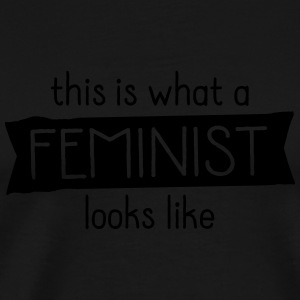 This Is What A Feminist Looks Like Sportbekleidung - Männer Premium T-Shirt